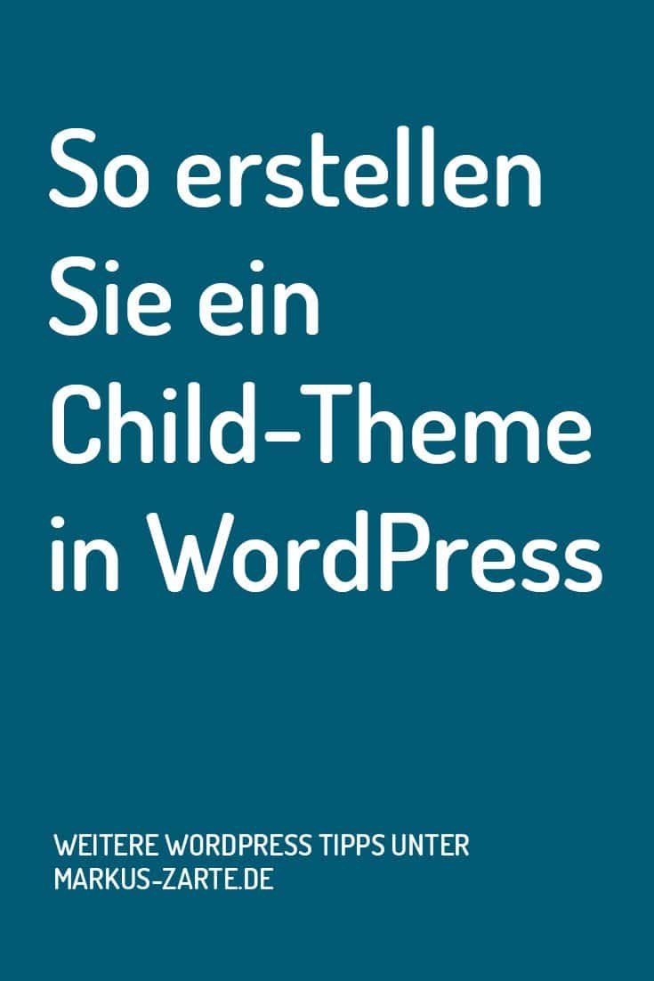 So erstellst du ein Child-Theme in WordPress | Markus Zarte