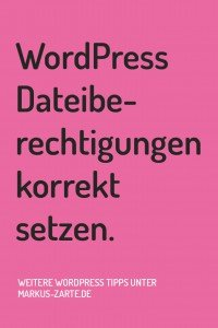 WordPress Dateiberechtigungen korrekt setzen - Markus Zarte