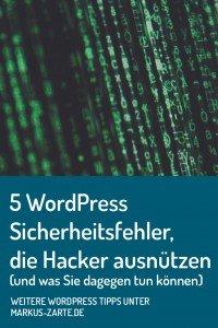 5 WordPress Sicherheitsfehler und was Sie dagegen tun können