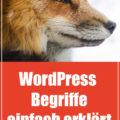 WordPress Begriffe einfach erklärt