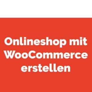 Onlineshop mit WooCommerce erstellen