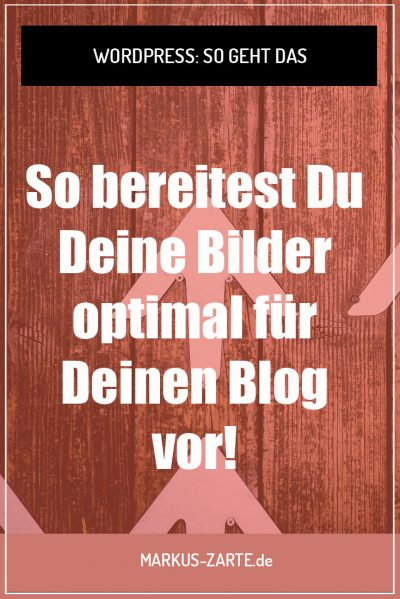 Bilder optimal für WordPress vorbereiten