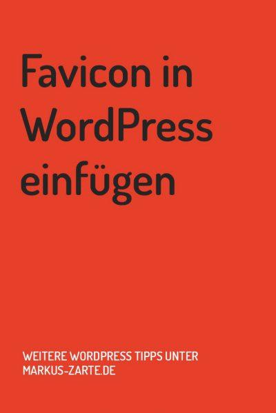 Favicon in WordPresss einfügen - Markus Zarte